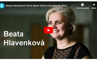 Beata Hlavenková: Nové album Sně je můj pěvecký debut – Vizitka na ČRo Vltava